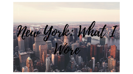New York: What IWore