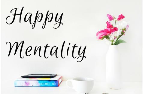 Happy Mentality