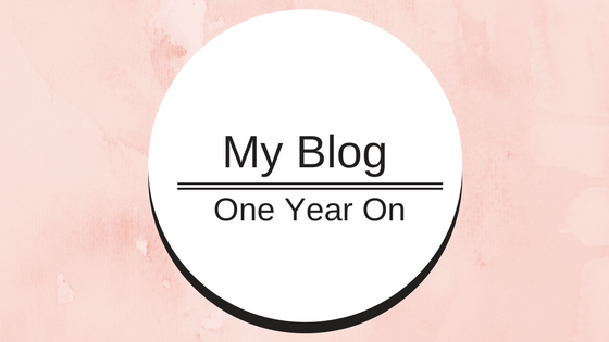 My Blog: One Year On