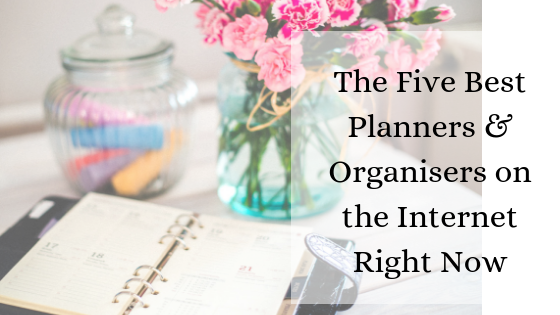 The Five Best Planners & Organisers on the Internet Right Now